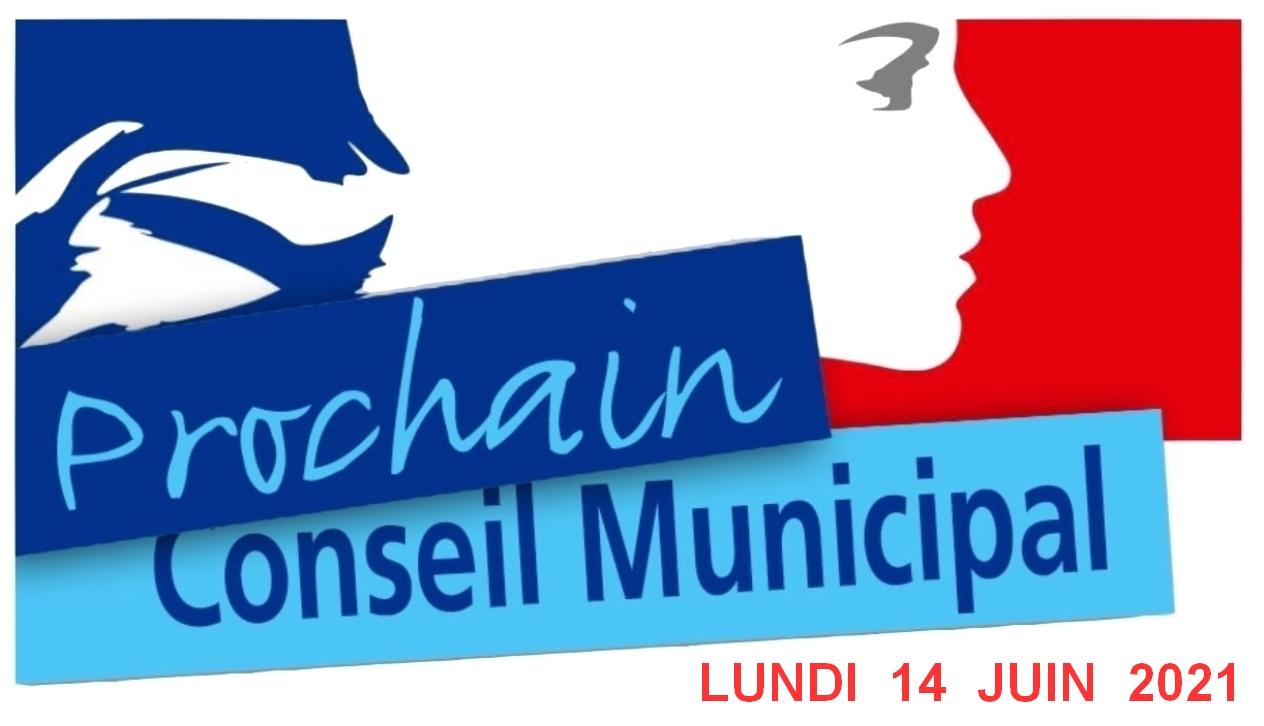 Conseil municipal du 14 juin 2021