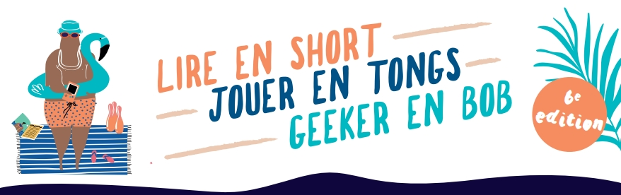 Animations «Lire en short, Jouer en tongs, Geeker en bob» dans les villages de Moselle et Madon, en juillet 2021 !